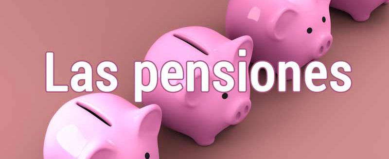 Que son las pensiones