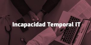 Incapacidad laboral Temporal
